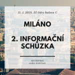 MILÁNO  – 2. informační schůzka